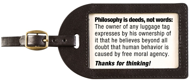 If consciousness is an illusion, why would you have a luggage tag?