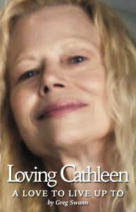 """This is a love worth living.This is a love worth grailing for.This is a love worth living up to.""Loving CathleenA Love To Live Up Toavailable at Amazon.com."
